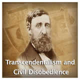 US History Life Before the Civil War Transcendentalism and Civil Disobedience