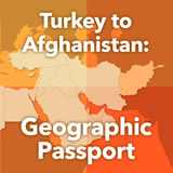 World Cultures North Africa and the Middle East Turkey to Afghanistan: Geographic Passport