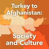 World Cultures North Africa and the Middle East Turkey to Afghanistan: Society and Culture
