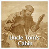 US History The Civil War Uncle Tom's Cabin