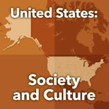 World Cultures North America United States: Society and Culture