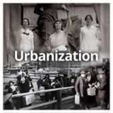 US History (11th) Progressive Era Urbanization