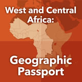World Cultures Sub-Saharan Africa West and Central Africa: Geographic Passport