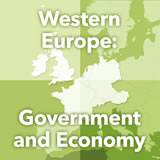 World Cultures Europe Western Europe: Government and Economy