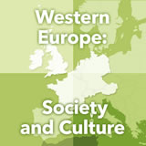World Cultures Europe Western Europe: Society and Culture