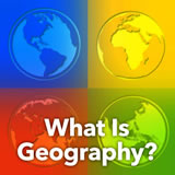 World Cultures Studying Geography What Is Geography?