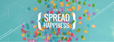 How to Spread Happiness