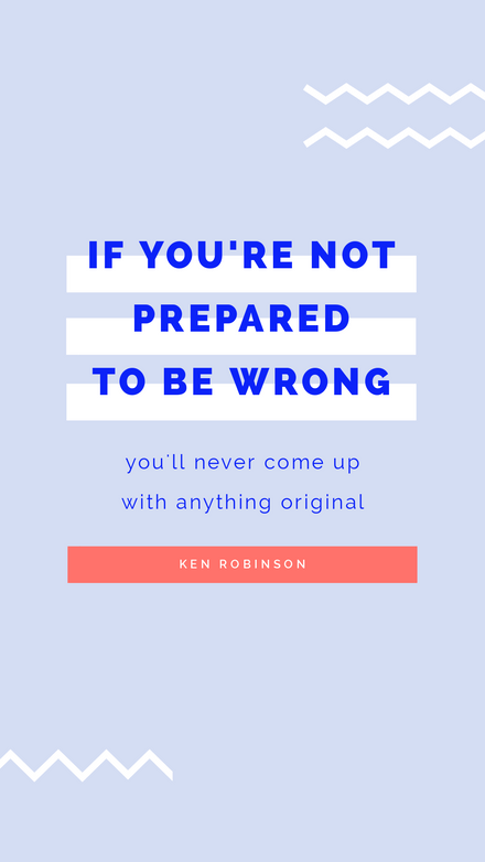 If you're not prepared to be wrong - blue & white typographic template
