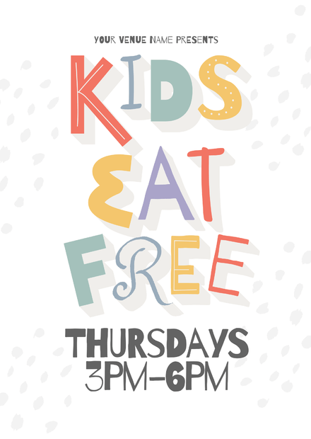 kids eat free colorful typographic template easil