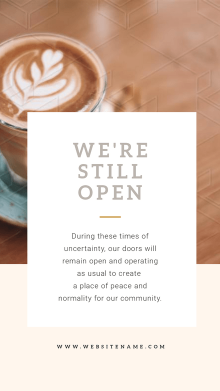 We're Still Open Coffee Store Notice Template