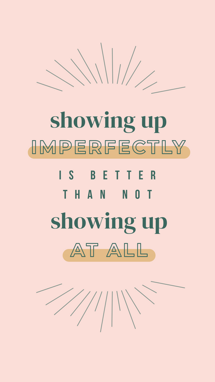 Show Up Quote: Dusty Tones