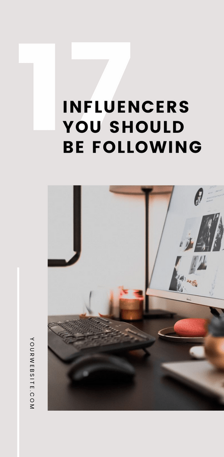 17 Influencers you should be Following - Blog Promotion Graphic Template