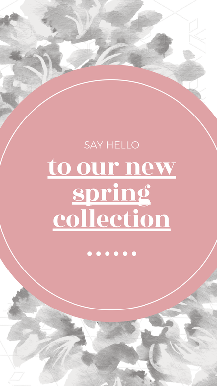 New Spring Collection Instagram Story Announcement