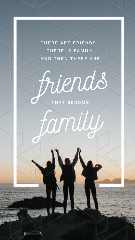 Friends that Become Family Quote
