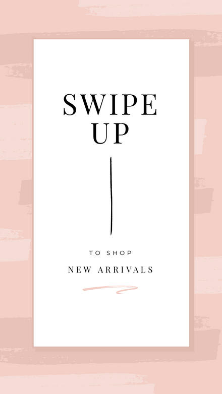 Swipe Up to Shop New Arrivals Template