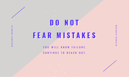 Do not fear mistakes - Motivational quote graphic template