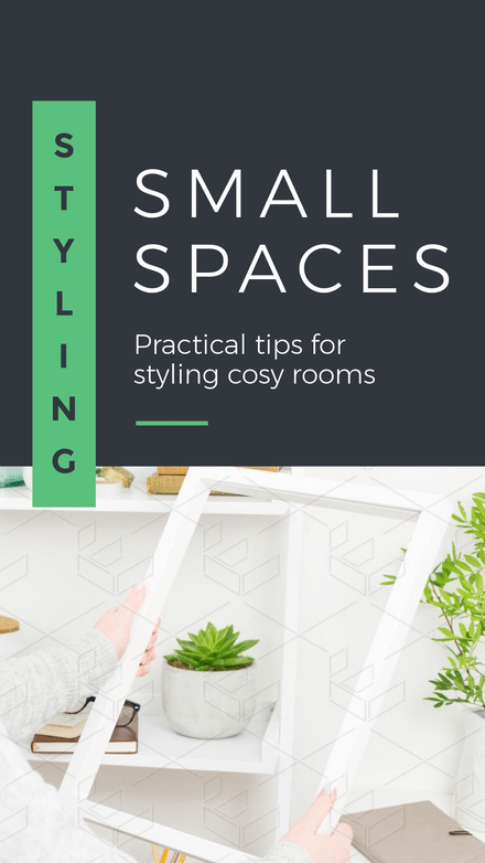 Styling Small Spaces