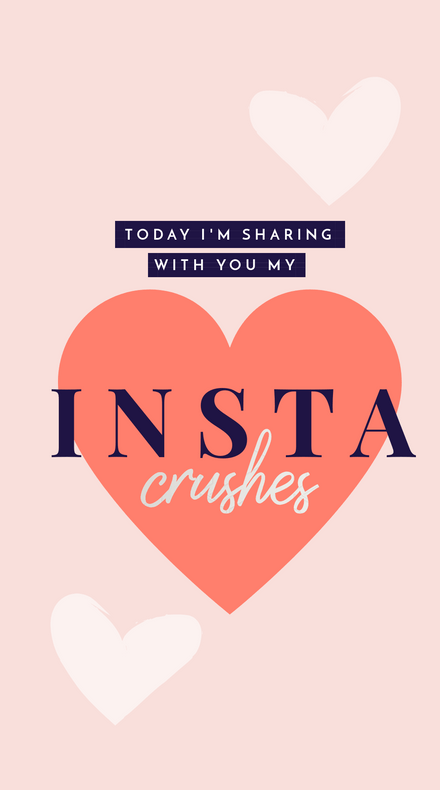 Insta Crushes Story Template