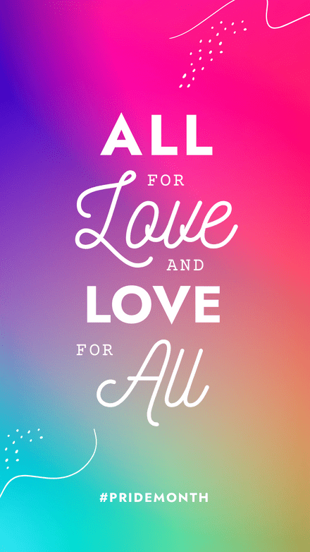 All for Love and Love for All Rainbow Graphic Template