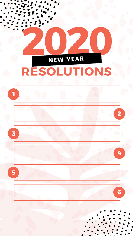 My Top 6 New Years Resolutions Story Template