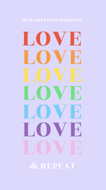 Love & Repeat Pride Month