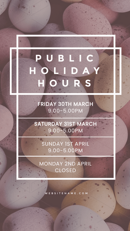 Public Holiday Hours with Easter Egg Background