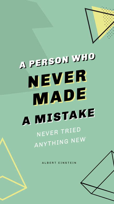 A person who never made a mistake - Motivational quote graphic template