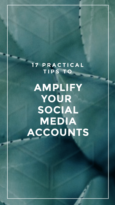 17 Practical Tips to Amplify Your Social Media Template