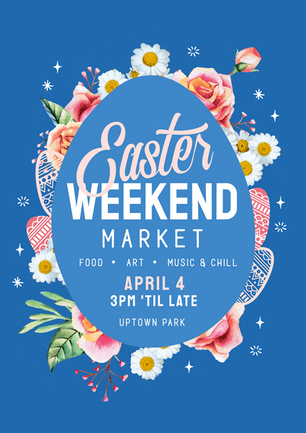 Easter Weekend Market Blue Template With Flowers and Eggs