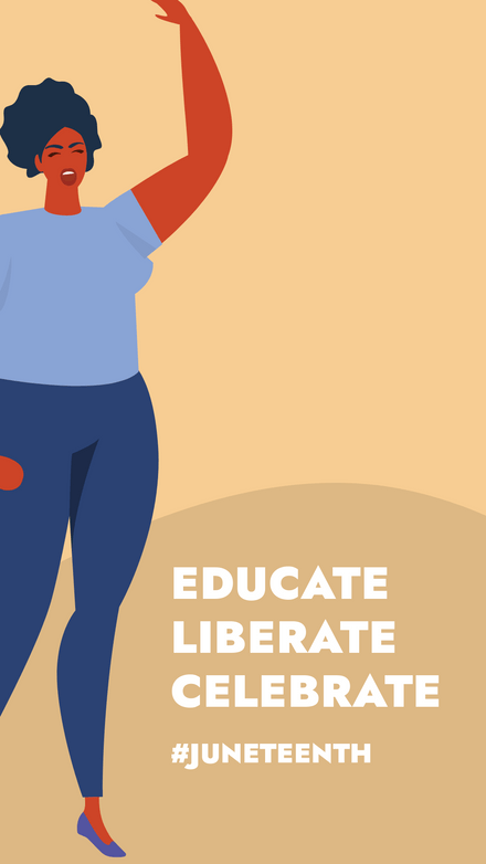 Juneteenth Educate Liberate Celebrate
