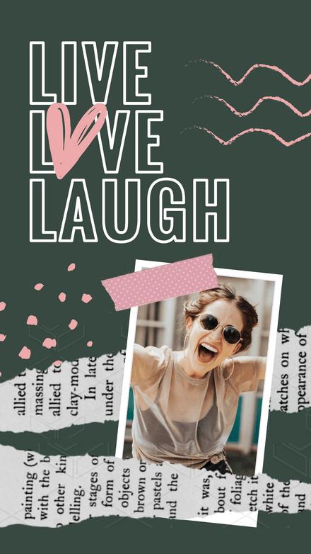 Collage: Live Love Laugh