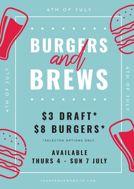 4th of July Burgers and Brews