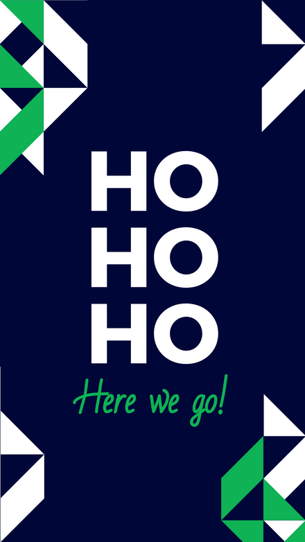 Ho Ho Ho Here We Go Geometric Xmas Post Template