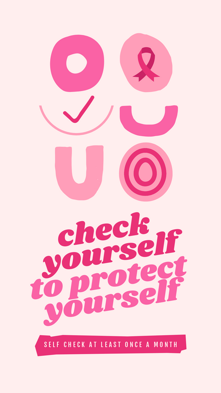 Check yourself to protect Yourself - Breast Cancer Awareness