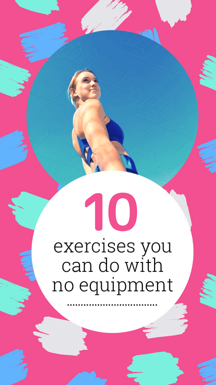 10 exercises you can do with no equipment