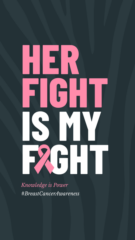 Her fight is my Fight - Breast Cancer Awareness Month