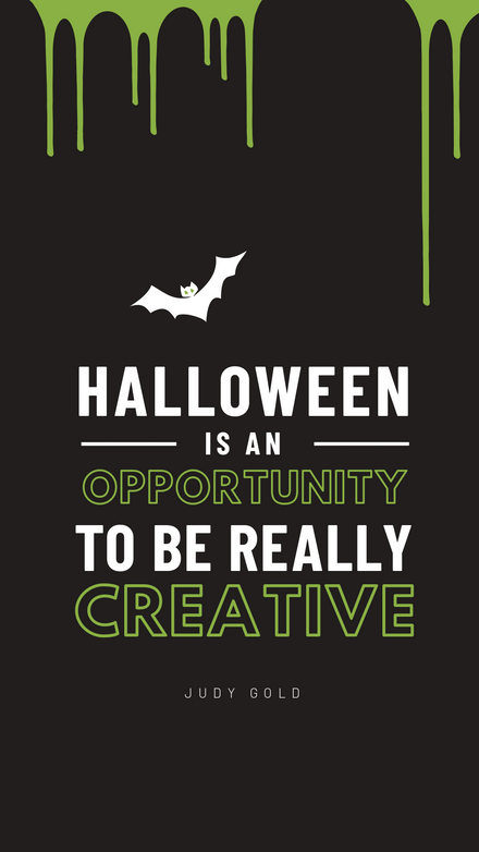 Halloween is an opportunity to be really creative