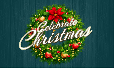 Celebrate Christmas Day Poster template with stunning Xmas wreath image