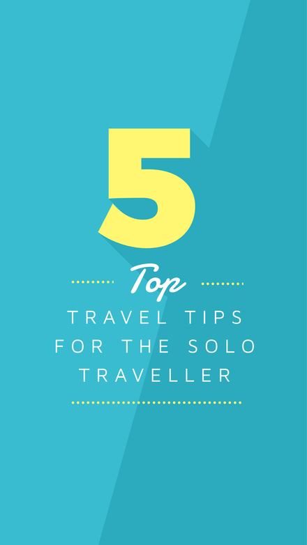Top 5 Travel Tips for the Solo Traveller - Instagram Stories Template