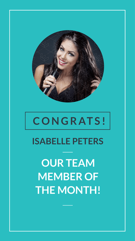 Congratulations to Team Member of the Month - Graphic Template