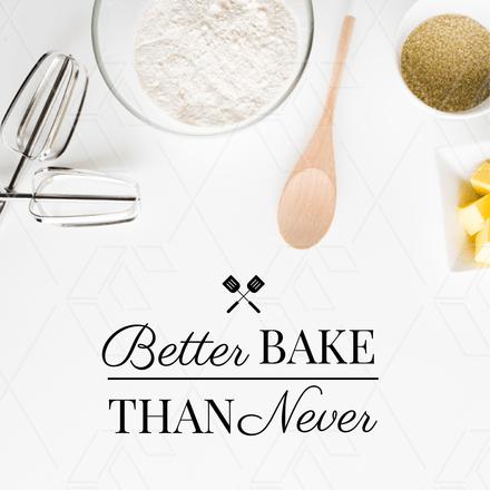 Better Bake