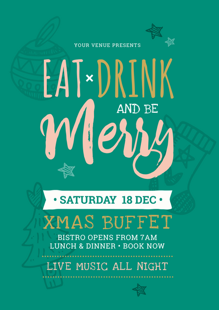 Eat Drink and be Merry Christmas Template with Green background