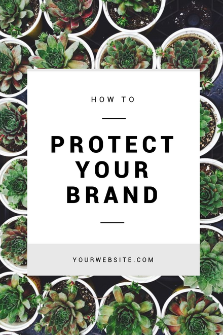 How to Protect your Brand