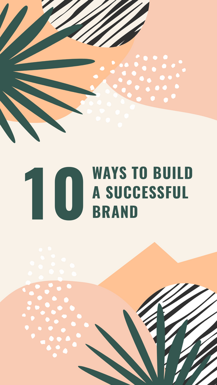 Abstract Blob Pattern - 10 Ways to build a successful brand - Instagram Reel Cover