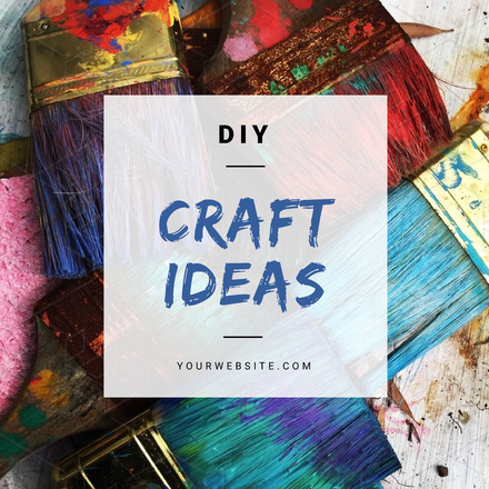 Diy Craft Ideas Easil