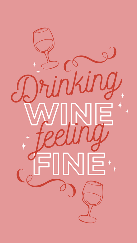 Drinking Wine, Feeling Fine Template