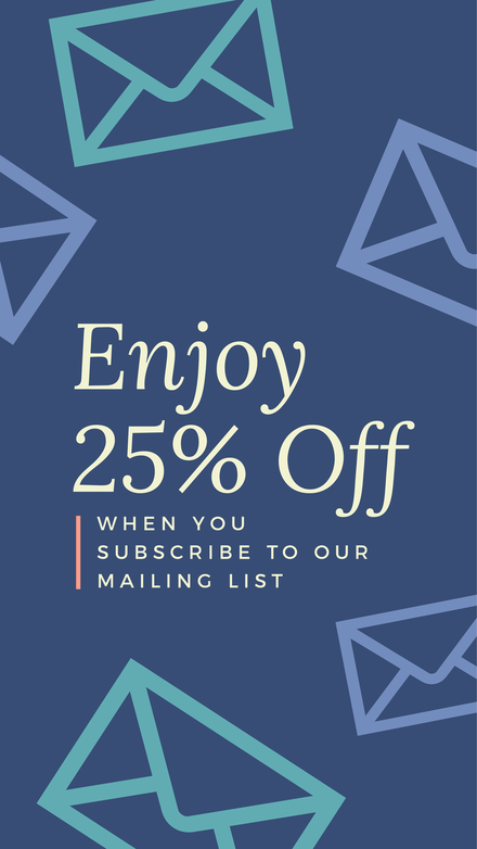 Enjoy 25% Off when you join the mailing list template