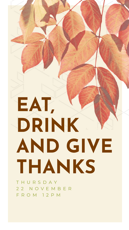 Eat, Drink, and Give Thanks for Thanksgiving Template