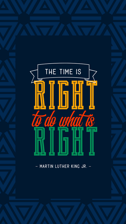 The time is Right to do what is Right - Quote Graphic Template