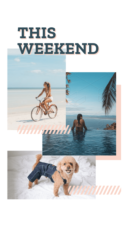 This Weekend Triple Photo Frame Story Template